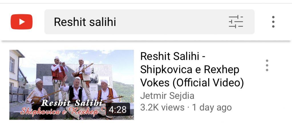 Per vetem 1-dite videoklipi i Reshit Salihi – Shipkovica e Rexhep Vokes mbi 3 k Views